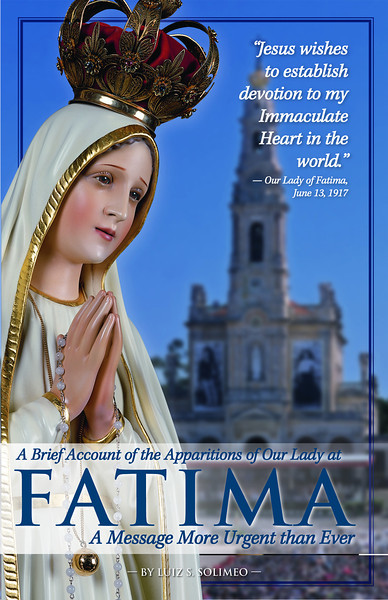 Fatima Book Cover: Fatima: A Message More Urgent than Ever by Luiz S. Solimeo
